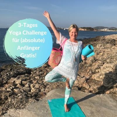 Probiere auch Du Yoga in meiner Gratis 3-Tage-Yogachallenge