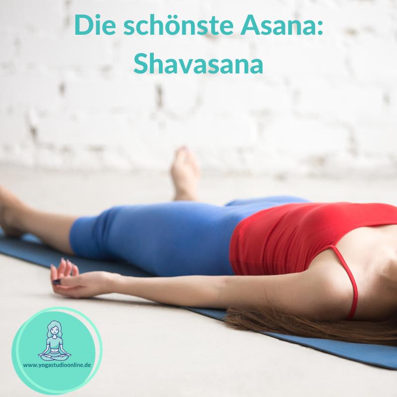Shavasana – das Beste kommt zum Schluss