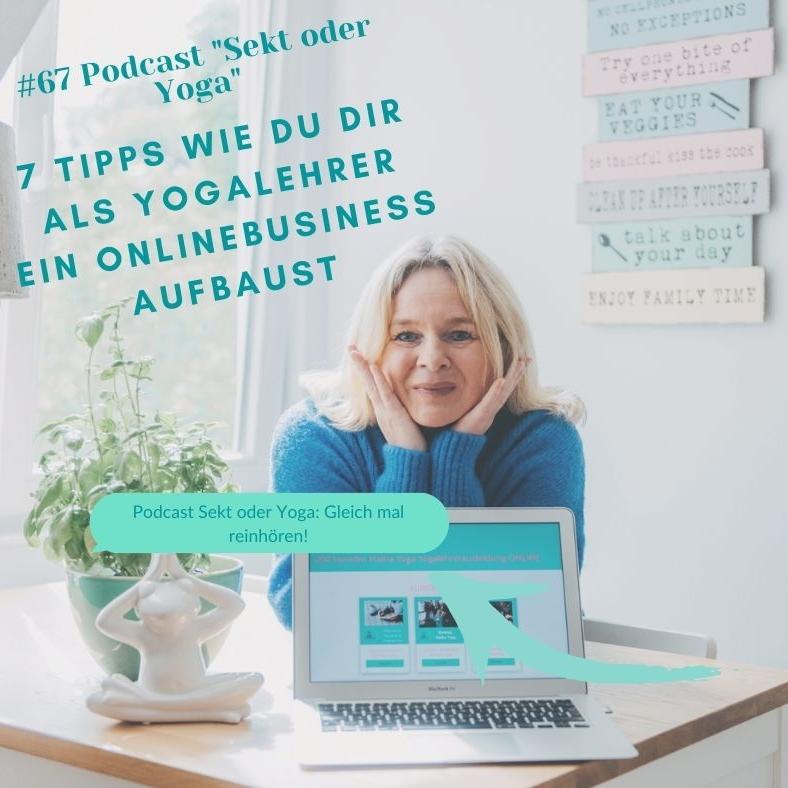 #67 – 7 Tipps wie du dir als Yogalehrer ein Onlinebusiness aufbaust